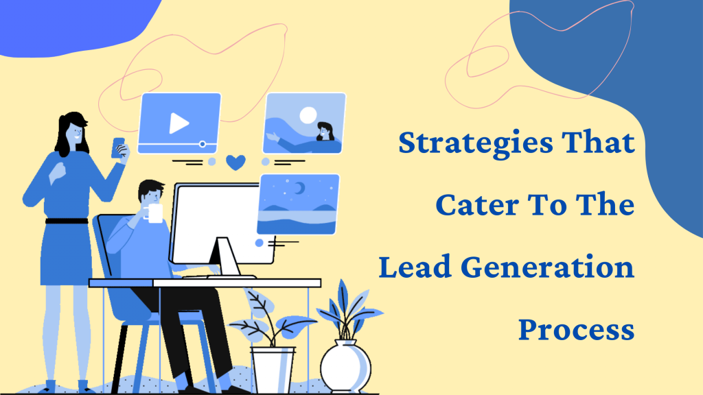 strategies-that-cater-to-the-lead-generation-process