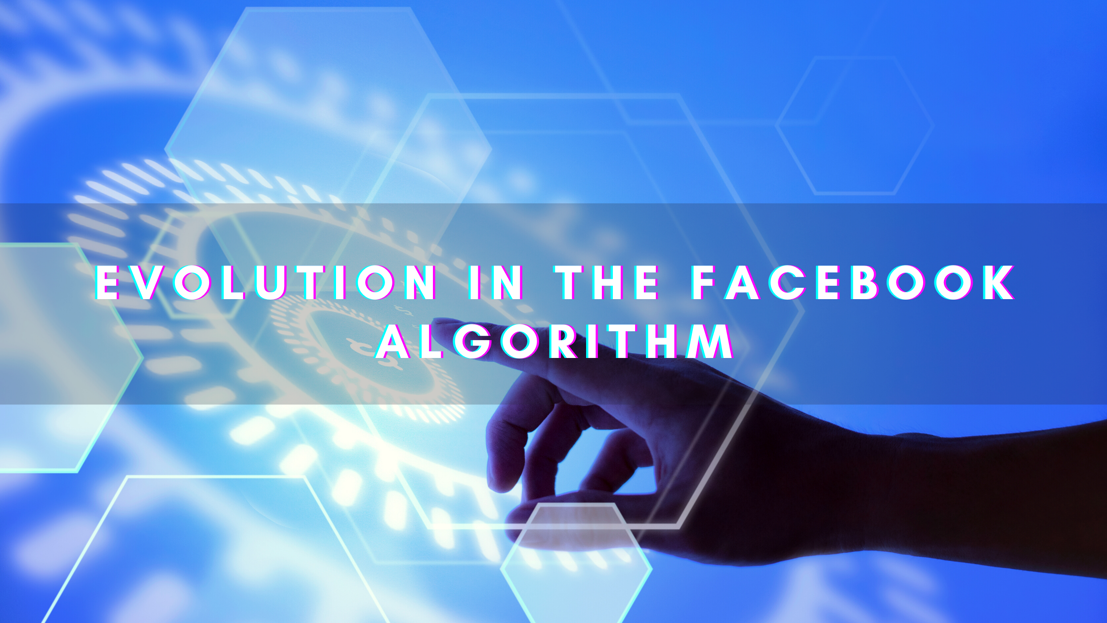 evolution-in-facebook-algorithm